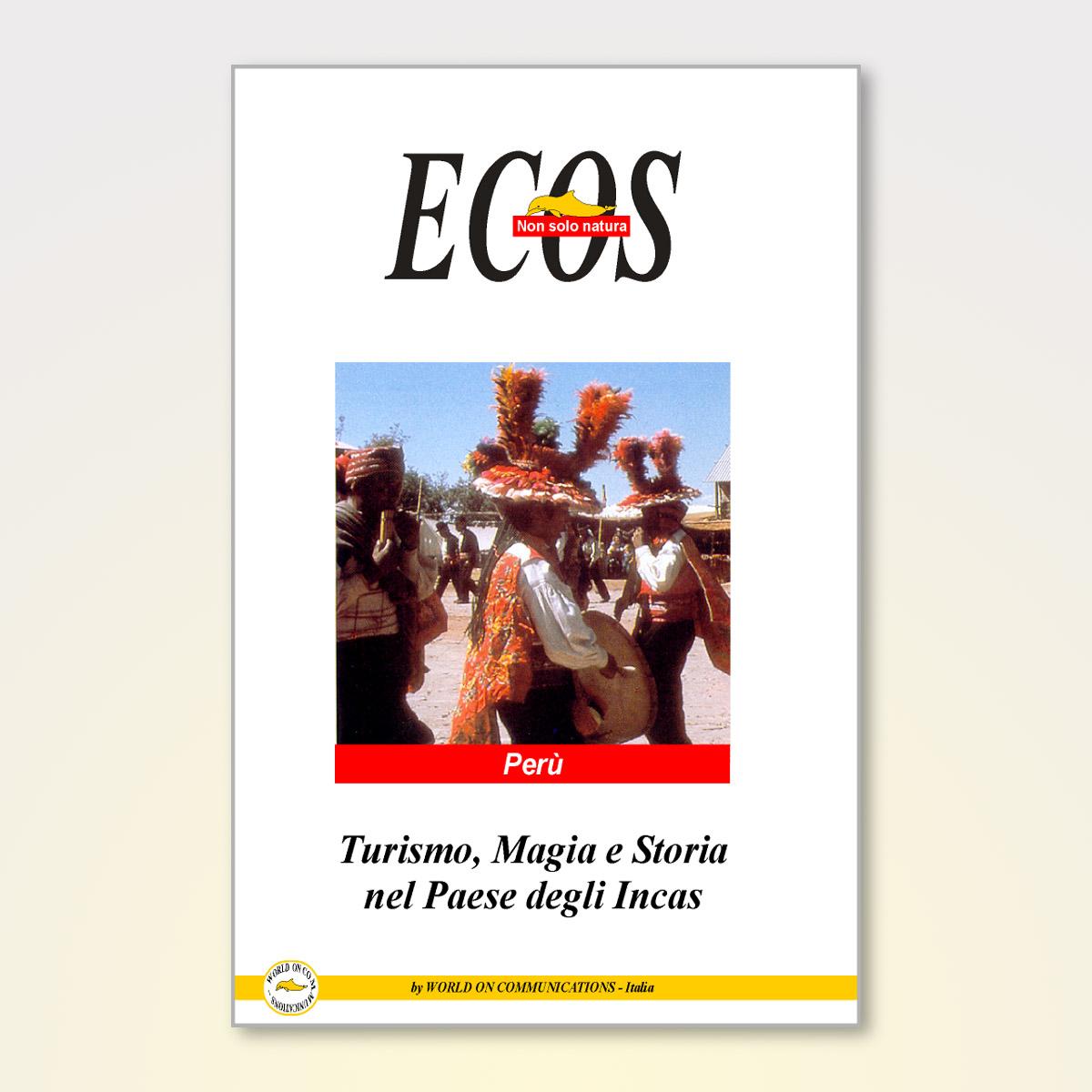 turismo magia e storia nel paese degli Incas